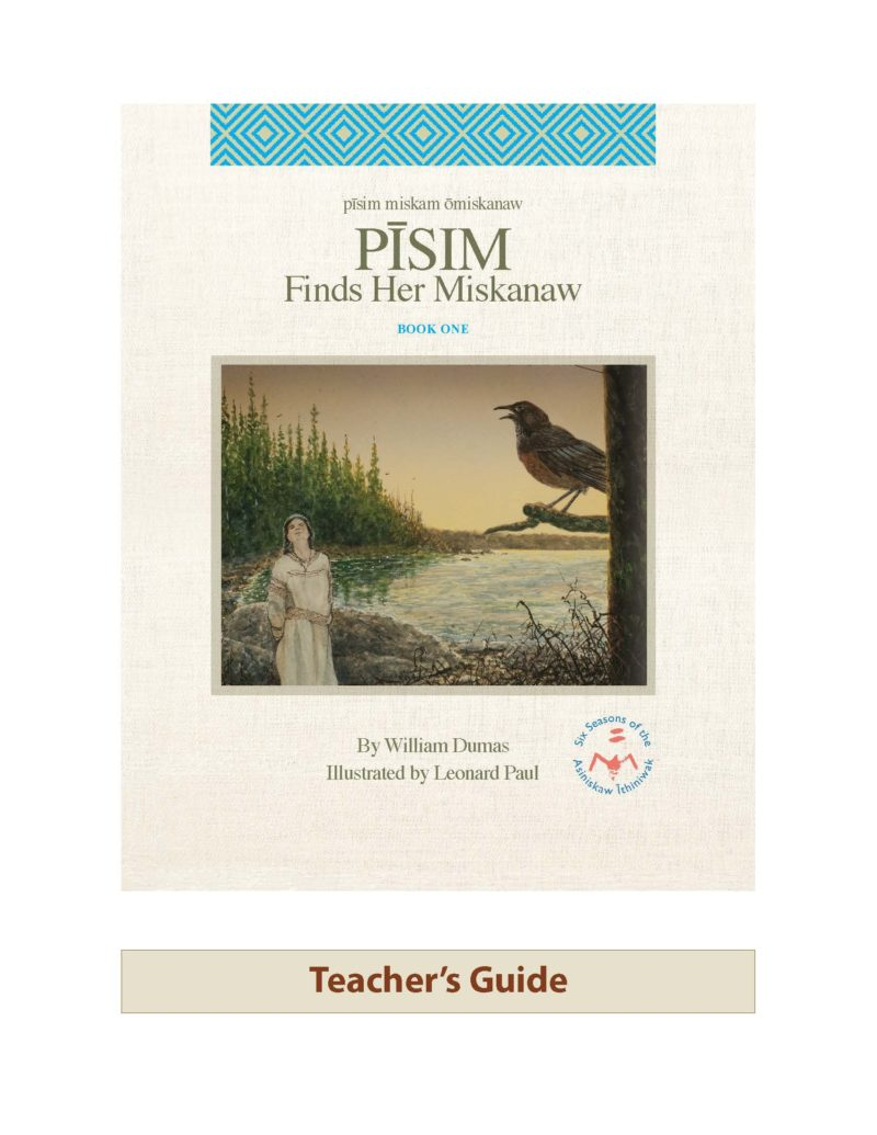Revised Pīsim Finds Her Miskanaw Teacher's Guide